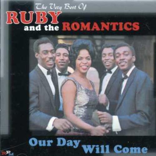 Ruby & The Romantics - Our Day Will Come [Import]