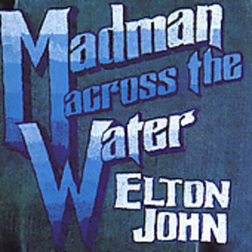 Elton John-Madman Across The Water (remastered)