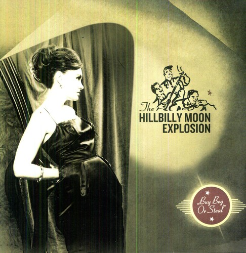 Hillbilly Moon Explosion - Buy Beg Or Steal [Import]