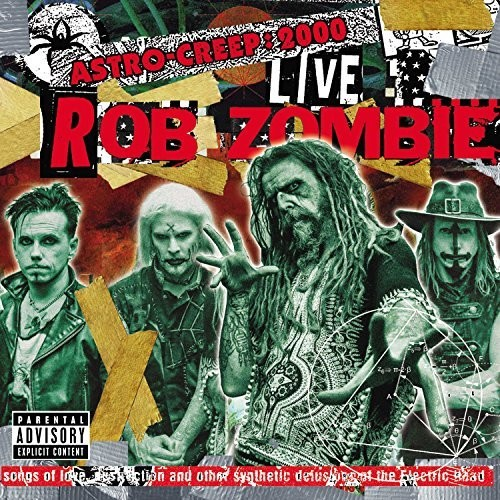 Rob Zombie - Astro-Creep: 2000 Live Songs Of Love, Destruction And Other Synthetic [LP]
