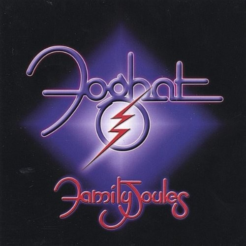 Foghat - Family Joules