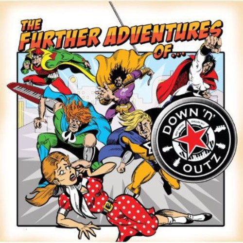 Down N Outz - Further Adventures of