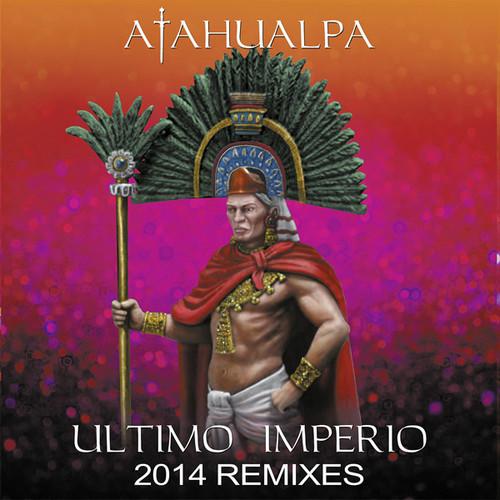 Ultimo Imperio-2014 Remixes