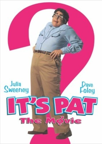 - It's Pat: The Movie (1994)