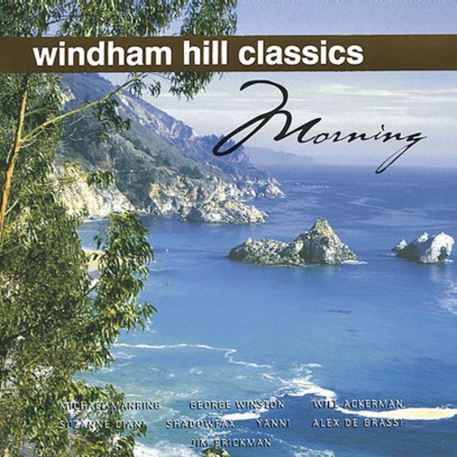 Windham Hill Classics: Morning