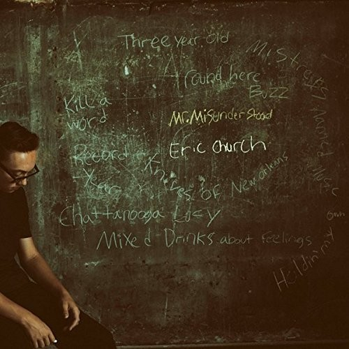 Eric Church - Mr Misunderstood