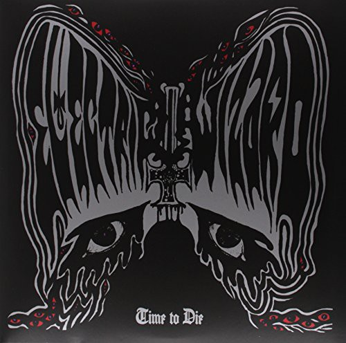 Electric Wizard - Time To Die [Vinyl]
