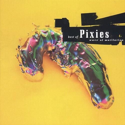 Pixies-Wave of Mutilation: Best of Pixies