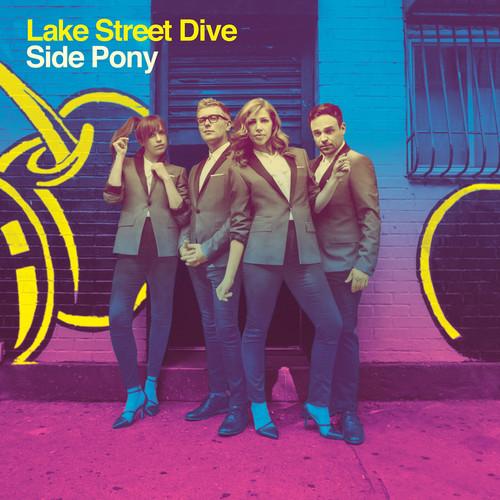 Lake Street Dive - Side Pony [Vinyl]