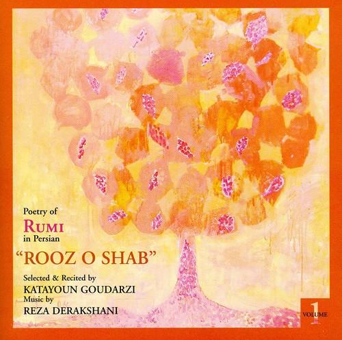 Rooz O Shab Poetry of Rumi