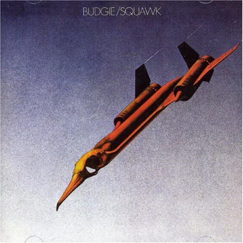Budgie - Squawk (Uk)