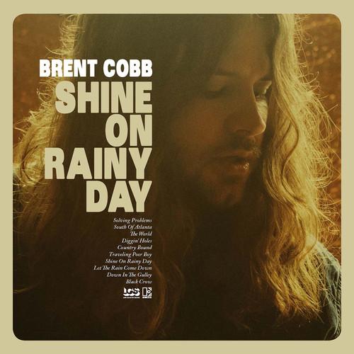 Brent Cobb - Shine On Rainy Day [Vinyl +CD]