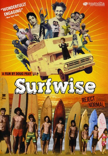 Surfwise: The Amazing True Odyssey of the Poskowitz Family