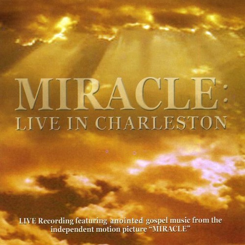 Miracle: Live in Charleston /  Various