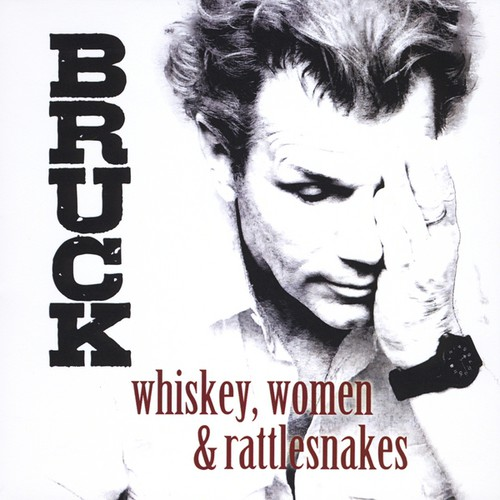 Whiskey*Women & Rattlesnakes