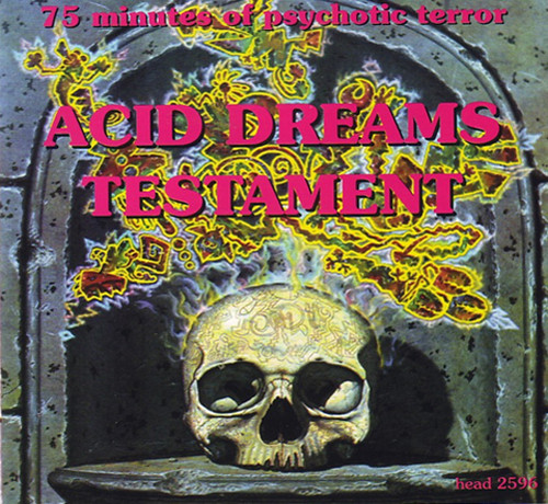 Acid Dreams Testament