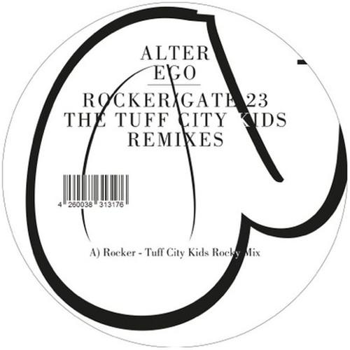 Rocker /  Gate 23 (the Tuff City Kids Remixes)
