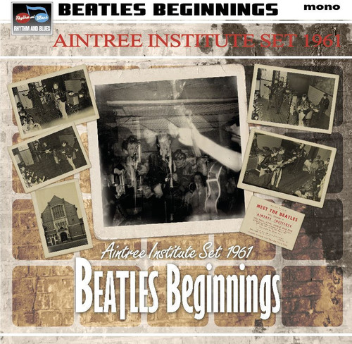 Beatles Beginnings: Aintree Inst. Set 1961 /  Various