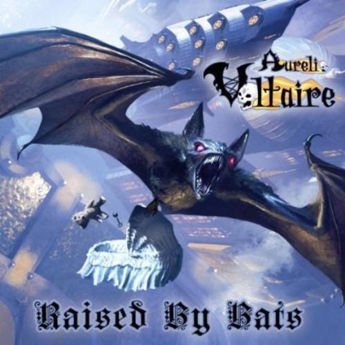 Aurelio Voltaire - Raised By Bats