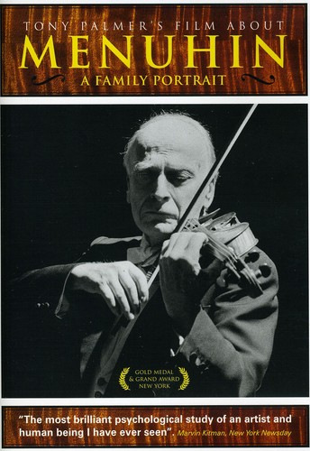 Tony Palmer's Film About Menuhin: Family Portrait