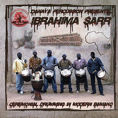 Ibrahima Sarr Danaya Percussion Presents