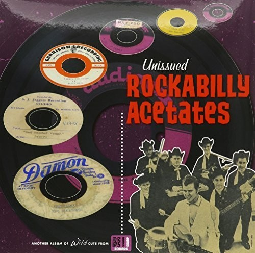 Unissued Rockabilly Acetates /  Various
