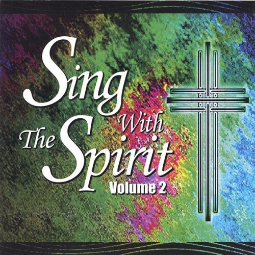 Sing with the Spirit 3