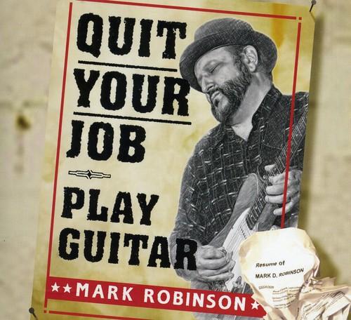 Quit Your Job: Play Guitar