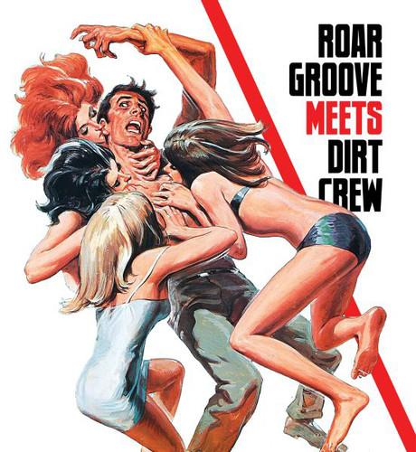 Roar Groove Meets Dirt Crew