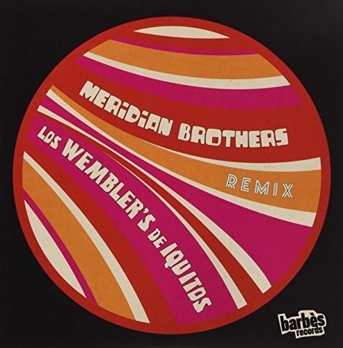 Meridian Brothers Remix