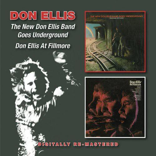 Don Ellis - New Don Ellis Band/Goes Underground/Don Ellis at F