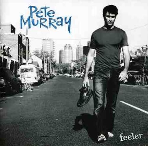 PETE MURRAY - Feeler (New Version) [Import]