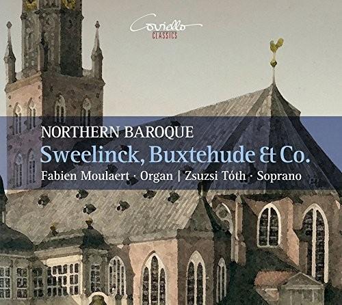 Sweelinck Buxtehude & Co. - Northern Baroque
