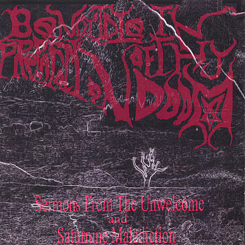 Sermons from the Unwelcome/ Saturnine Malediction