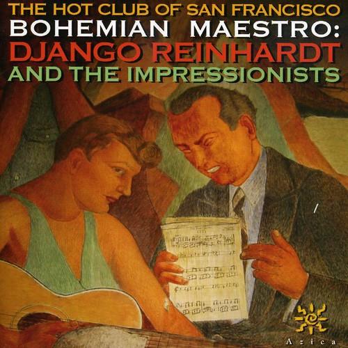 Bohemian Maestro: Django Reinhardt and Impressionist
