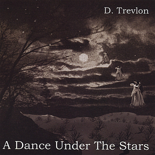 D Trevlon - Dance Under The Stars