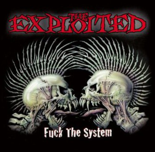 Exploited - Fuck the System