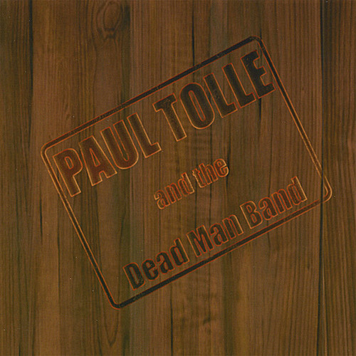 Paul Tolle & the Dead Man Band