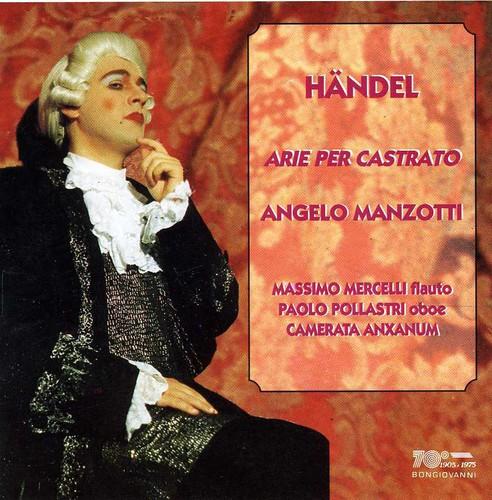 Castrato Arias from Rinaldo, Rodelinda, Et Al