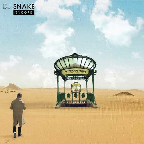 DJ Snake - Encore [Clean]