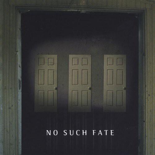 No Such Fate