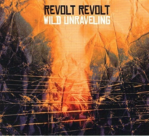 Revolt Revolt - Wild Unraveling