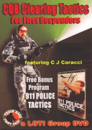 CQB Clearing Tactics for First Responders With C.J. Caracci