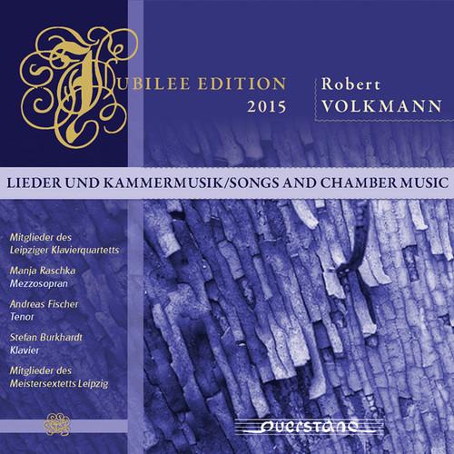 Volkmann / Leipzig Piano Quartet - Jubilee Edition 2015: Songs & Chamber Music (Dig)
