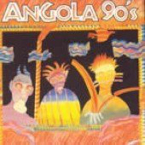 Angola 90's: 1993 - 1998 /  Various [Import]