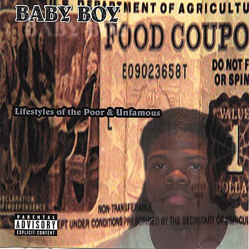 Lifestyles of the Poor & Unfamous