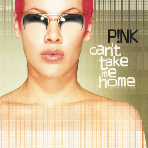 Pink - Can't Take Me Home [LP]
