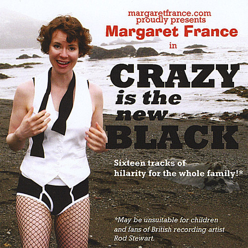 Crazy Is the New Black
