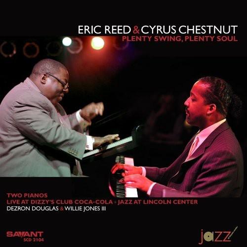 Cyrus Chestnut/Eric Reed - Plenty Swing, Plenty Soul