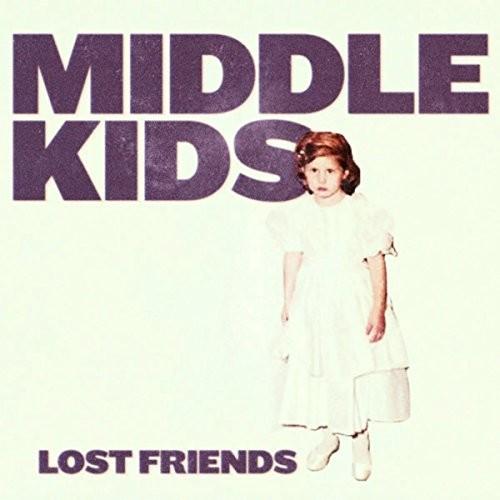 Middle Kids - Lost Friends [Import LP]